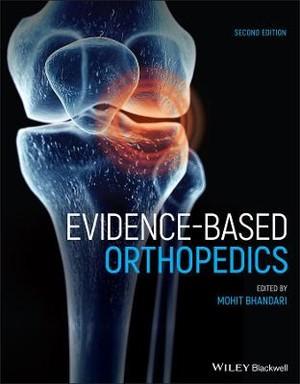 Evidence-Based Orthopedics